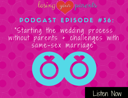 Podcast Episode #036: Starting the wedding process without parents