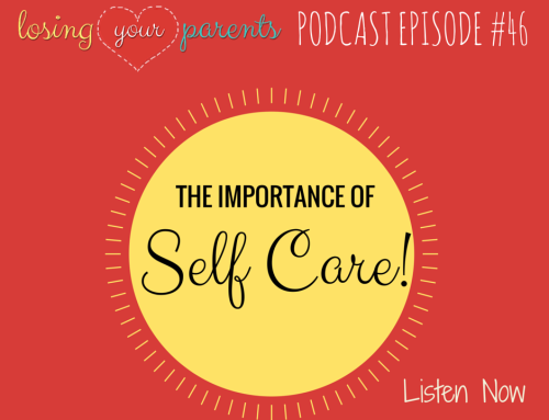 Podcast Episode #046: The Importance of Self Care!