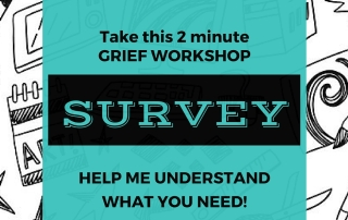 GRIEF WORKSHOP SURVEY